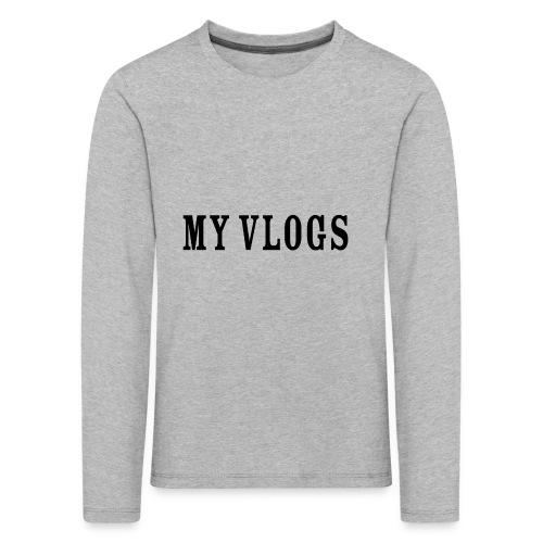 My Vlogs - Kids' Premium Longsleeve Shirt