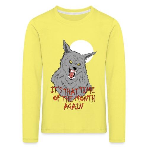 That Time of the Month - Koszulka dziecięca Premium z długim rękawem