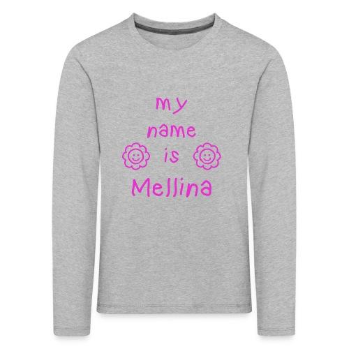 MELLINA MY NAME IS - T-shirt manches longues Premium Enfant