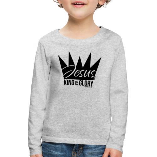 JESUS KING OF GLORY // Psalm 24:10 (BLACK) - Kids' Premium Longsleeve Shirt