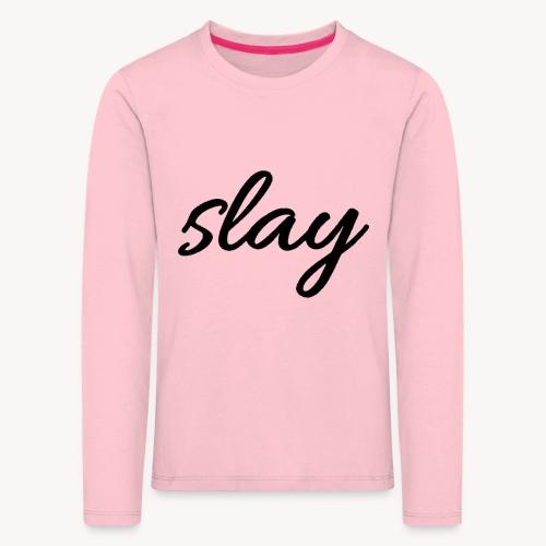 SLAY - Lasten premium pitkähihainen t-paita