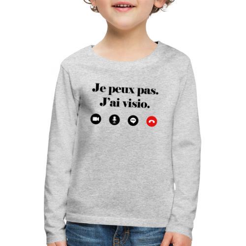 Je peux pas j'ai visio lettrage noir - T-shirt manches longues Premium Enfant