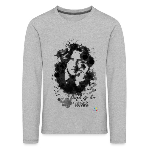 Born to be Wilde - T-shirt manches longues Premium Enfant