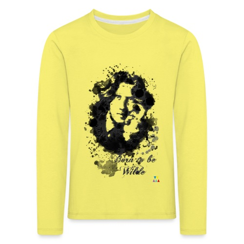 Born to be Wilde - T-shirt manches longues Premium Enfant