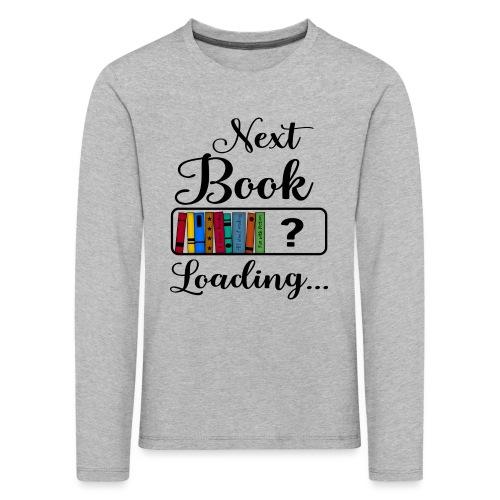 Hobby Lesen Bücher Nerd Ladebalken Book Loading - Kinder Premium Langarmshirt