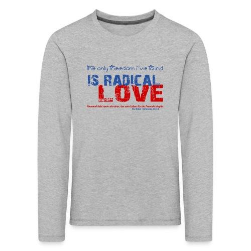 Radikale Liebe blue - Kinder Premium Langarmshirt