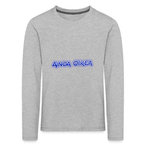 Ainoa oikea - Lasten premium pitkähihainen t-paita