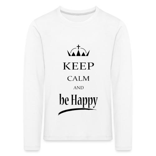 keep_calm and_be_happy-01 - Maglietta Premium a manica lunga per bambini