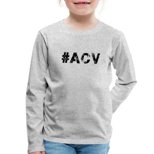#ACV Logo - Kinder Premium Langarmshirt