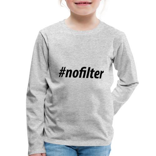 #nofiler - Kinderen Premium shirt met lange mouwen