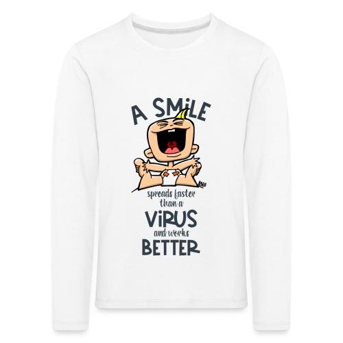 910 smile faster than a virus - Kinderen Premium shirt met lange mouwen