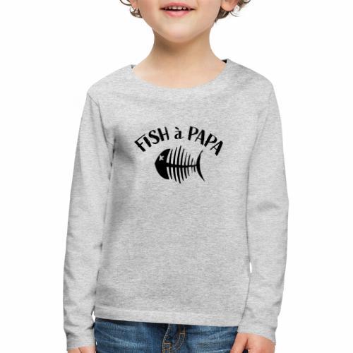 Le Fish à papa - Kinderen Premium shirt met lange mouwen