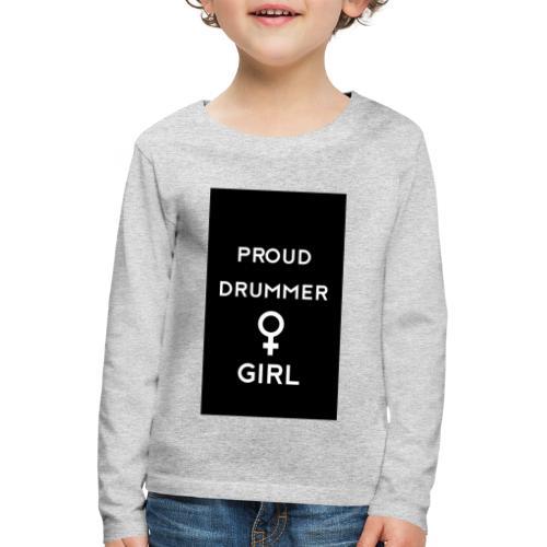 Proud drummer girl - black - Børne premium T-shirt med lange ærmer