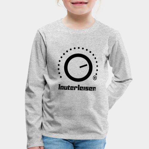 Lauterleiser ® - Kinder Premium Langarmshirt