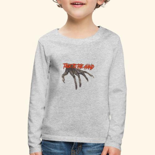 Talk To The Hand - Kinderen Premium shirt met lange mouwen