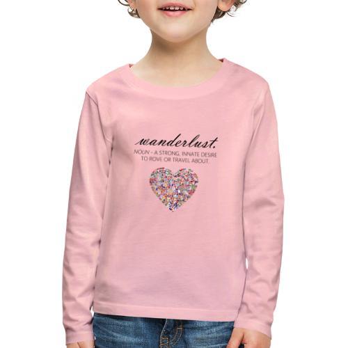 Wanderlust - I love to travel / I love travelling - Premium langermet T-skjorte for barn