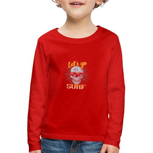 Surf till Death - Kinder Premium Langarmshirt