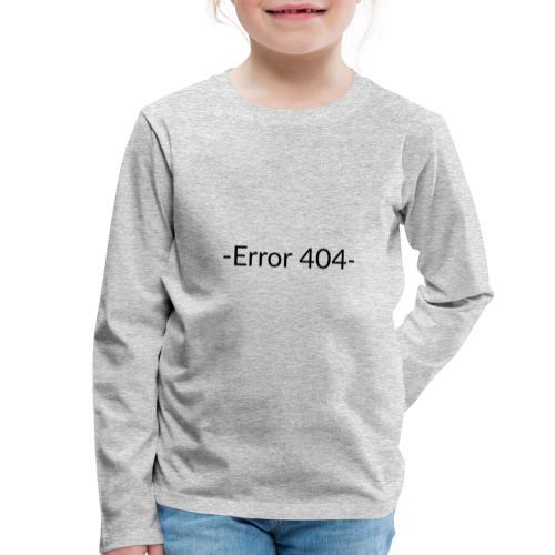 Error 404 T-shirt - Camiseta de manga larga premium niño