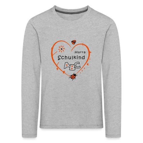 Schulkind, erstklassig, Schulanfang - Kinder Premium Langarmshirt