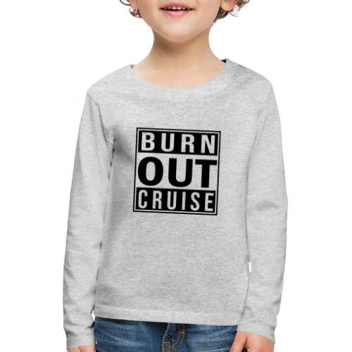 Kreuzfluenzer - Burnout Cruise - Kinder Premium Langarmshirt