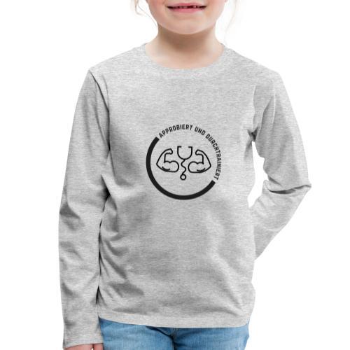 Approbiert und durchtrainiert (DR4) - Kinder Premium Langarmshirt