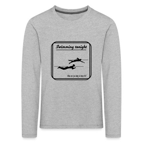 Swimming tonight - Lasten premium pitkähihainen t-paita