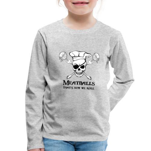 Meatballs - tinte chiare - Maglietta Premium a manica lunga per bambini