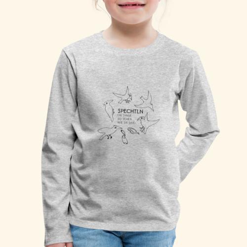 Spechtln - Kinder Premium Langarmshirt