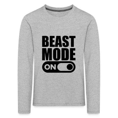 BEAST MODE ON - Kids' Premium Longsleeve Shirt