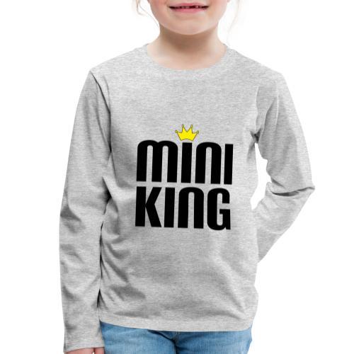 MiniKing Baby Kleinkind Geschenk - Kinder Premium Langarmshirt