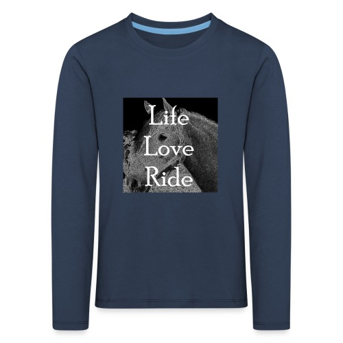 Life Love Ride - Kinder Premium Langarmshirt