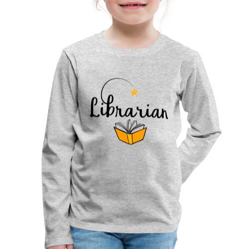 0326 Librarian & Librarian - Kids' Premium Longsleeve Shirt