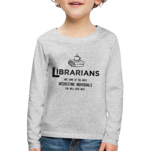 0335 Librarian Cool story Funny Funny - Kids' Premium Longsleeve Shirt