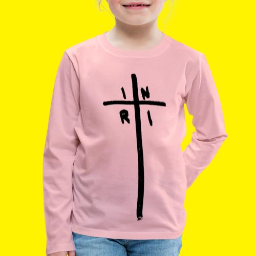 Cross - INRI (Jesus of Nazareth King of Jews) - Kids' Premium Longsleeve Shirt