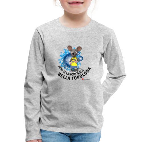 Bella Topolona testo Nero - Maglietta Premium a manica lunga per bambini