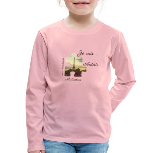 Je suis Autiste - Kinder Premium Langarmshirt