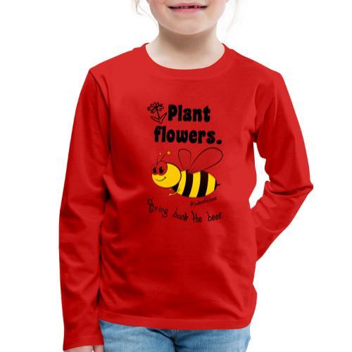 Bees8-1 Bringt die Bienen zurück! | Bookrebels - Kids' Premium Longsleeve Shirt
