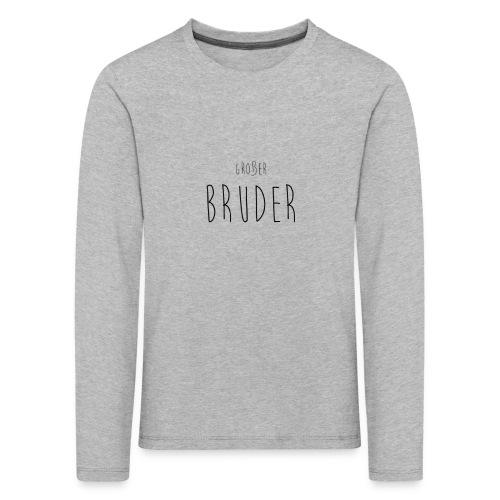 großer Bruder - Kinder Premium Langarmshirt