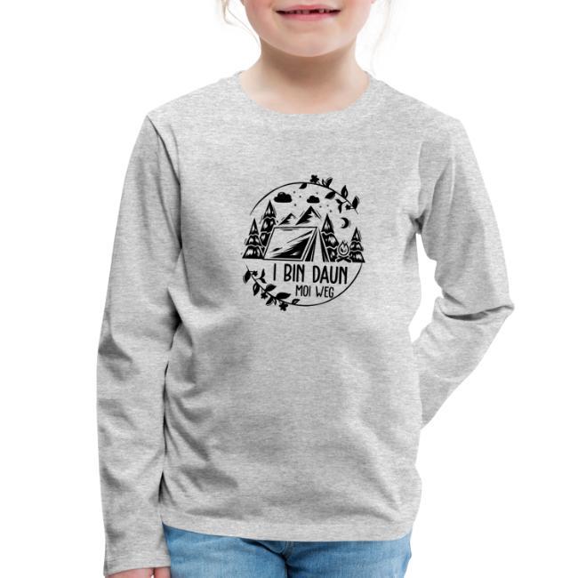 Vorschau: I bin daun moi weg - Kinder Premium Langarmshirt