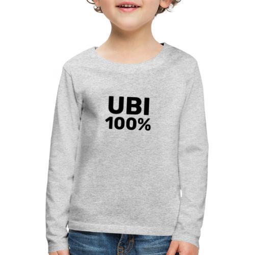 UBI 100% - Kids' Premium Longsleeve Shirt