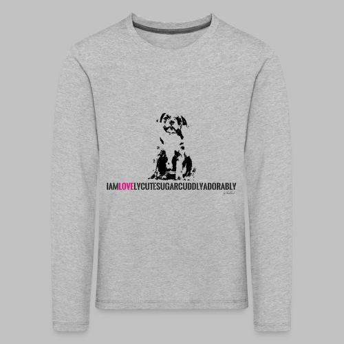 FRANZÖSISCHE BULLDOGE - WELPEN - LOVE - Kinder Premium Langarmshirt