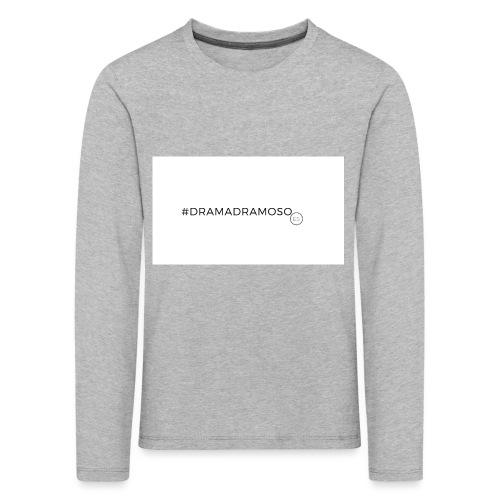 #DRAMADRAMOSO - Maglietta Premium a manica lunga per bambini