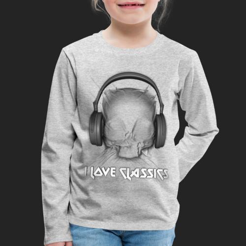 I love classics - T-shirt manches longues Premium Enfant