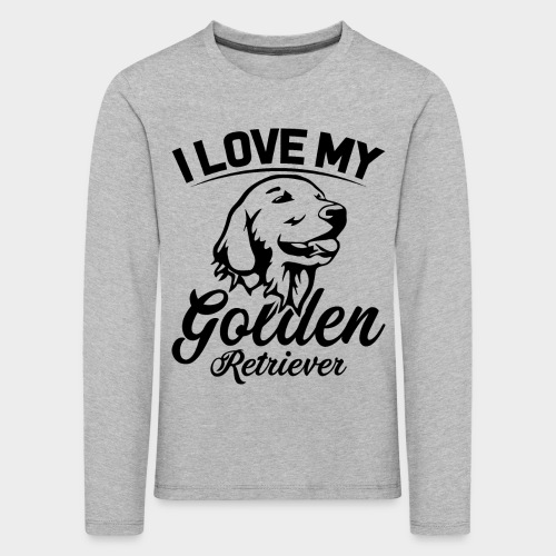 I LOVE MY GOLDEN RETRIEVER - Kinder Premium Langarmshirt