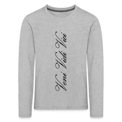 Veni Vidi Vici - Lasten premium pitkähihainen t-paita