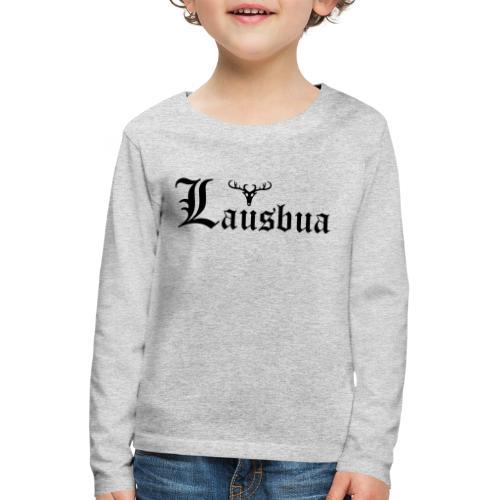 Lausbua mit Hirsch - Kinder Premium Langarmshirt