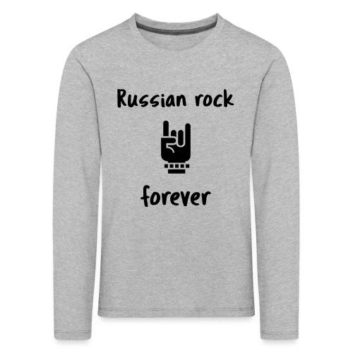 Russian rock forever BLCK - Kinder Premium Langarmshirt