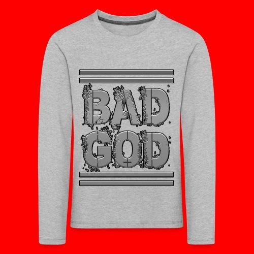 BadGod - Kids' Premium Longsleeve Shirt