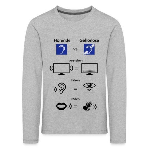 Hörende vs. Gehörlose - Kinder Premium Langarmshirt