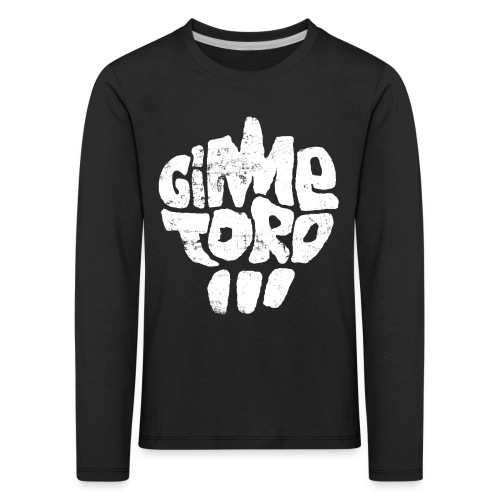 Gimme Toro Logo Weiß - Kinder Premium Langarmshirt